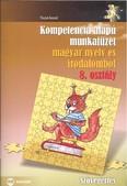 Kompetencia alapú munkafüzet magyar nyelv és irodalomból 8.osztály