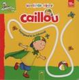 Ujjnyomok könyve: Caillou - Tapogasd ki és kövesd!