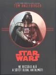 Star Wars: Ne becsüld alá a sötét oldal hatalmát!