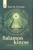 SALAMON KINCSE /AZ AMERIKAI PÉNZ MÁGIKUS ÉS TITKOZATOS TÜRTÉNETE