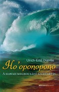 Ho`oponopono /A hawaii megbocsátó szertartás