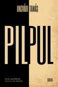 Pilpul - Írások a gondolkodás, az ész és a vita élesítésére