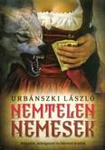 Nemtelen nemesek (2. kiadás)