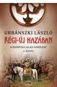 Régi-új hazában - A Honfoglalás-sorozat 2. kötete