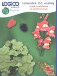 Logico Piccolo: Ismeretek 2-3. osztály (erdők, szántóföldek és kertek növényei) /Feladatkártyák