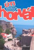 Horvát kisokos /Úti