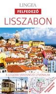 Lisszabon - Lingea Felfedező /A legjobb városnéző útvonalak