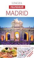 Madrid - Lingea Felfedező /A legjobb városnéző útvonalak