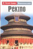 Peking /Nyitott szemmel /városkalauz