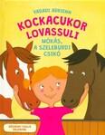 Kockacukor lovassuli - Mókás, a szeleburdi csikó (új kiadás)