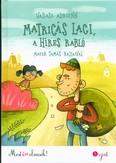 Matricás Laci,  a híres rabló