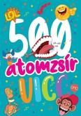 500 atomzsír vicc