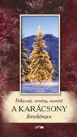 Békesség, remény, szeretet - A karácsony füveskönyve (új kiadás) §K