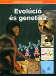 Evolúció és genetika /Természettudományi enciklopédia 6.