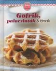 Gofrik, palacsinták & társaik - Édes kis könyvek