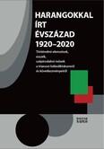 Harangokkal írt évszázad 1920-2020