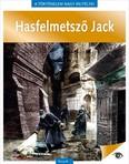 Hasfelmetsző Jack - A történelem nagy rejtélyei 9.