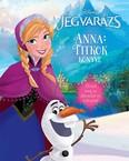 Jégvarázs: Anna - titkok könyve /Őrizd meg az álmaidat és titkaidat!.