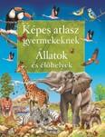 Képes atlasz gyermekeknek - Állatok és élőhelyek (új kiadás)