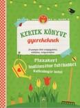 Kertek könyve gyerekeknek - 24 pompás ötlet virágágyáshoz, erkélyhez, virágcseréphez