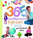 Neveljünk egészséges gyereket - 365 intelligenciafejlesztő játék gyerekeknek