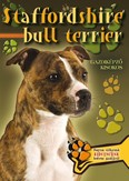 Staffordshire bull terrier - Gazdiképző kisokos /Állattartók kézikönyve