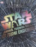 Star Wars: Amiről tudnod kell és tudni érdemes /Az ébredő erő hajnala