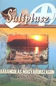 Suliplusz /Barangolás magyarországon