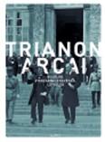 Trianon arcai /Naplók, visszaemlékezések, levelek