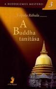 A Buddha tanítása - A Buddhizmus mesterei 3.