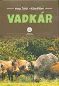 Vadkár - Módszertani segédlet termelőknek, vadgazdálkodóknak és vadkárszakértőknek (3. kiadás)