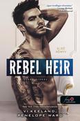 Rebel Heir - Lázadó örökös - Rush 1.