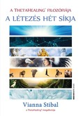 A létezés hét síkja /A Theta healing filozófiája