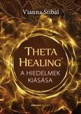 ThetaHealing - A hiedelmek kiásása