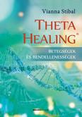 ThetaHealing - Betegségek és rendellenességek (új kiadás)