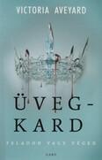 Üvegkard - Vörös királyné sorozat 2. (új kiadás)