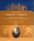 SHARUNA - GAMHUD /AZ OSZTRÁK-MAGYAR MONARCHIA RÉGÉSZETI MISSZIÓJA EGYIPTOMBAN (1907-1908)