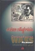 És lészen csillagfordulás /Centenáriumi írások 1908-2008
