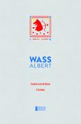 Farkasverem - Csaba - Wass Albert Művei