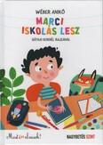 Marci iskolás lesz - Most én olvasok! NAGYBETŰS SZINT (2. kiadás)