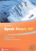 Speak simply b2! /Angol szóbeli érettségire és nyelvvizsgára