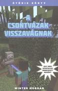 A csontvázak visszavágnak /Egy nem hivatalos Minecraft regény 5.