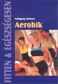 Aerobik /Fitten & egészségesen