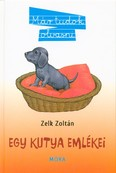 Egy kutya emlékei /Már tudok olvasni (4. kiadás)