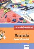 Matematika - Gyakorlófeladatok /3. osztályosoknak